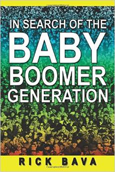 Baby Boomer Generation Book by Rick Bava